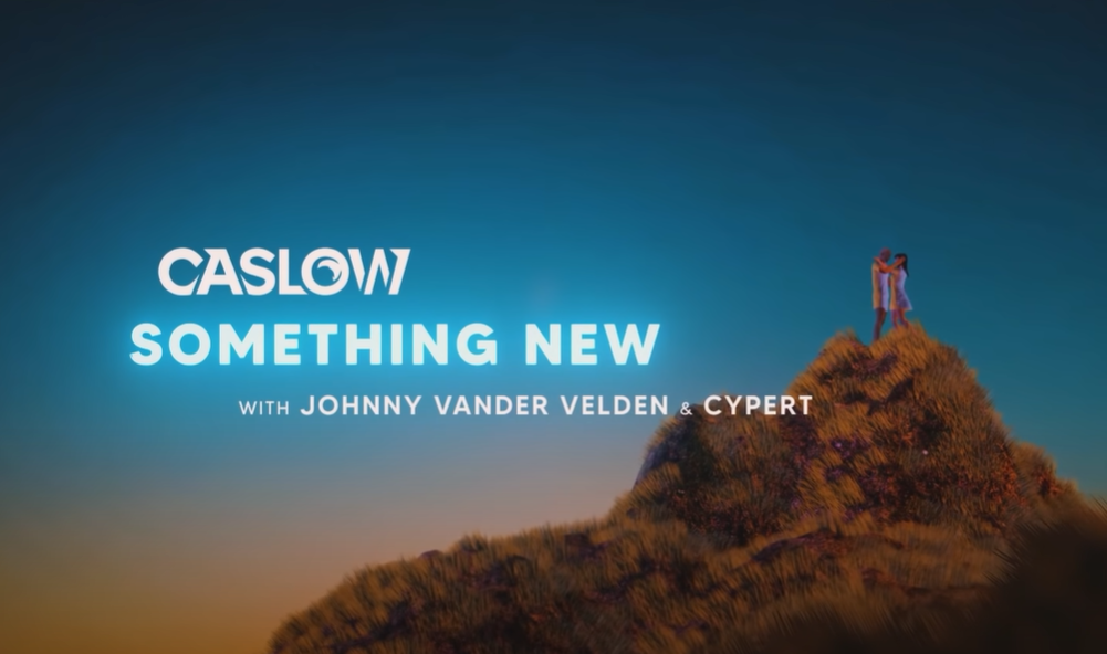 Caslow - Something New (Official Lyric Video) With Johnny Van Der Velden & Cypert Image