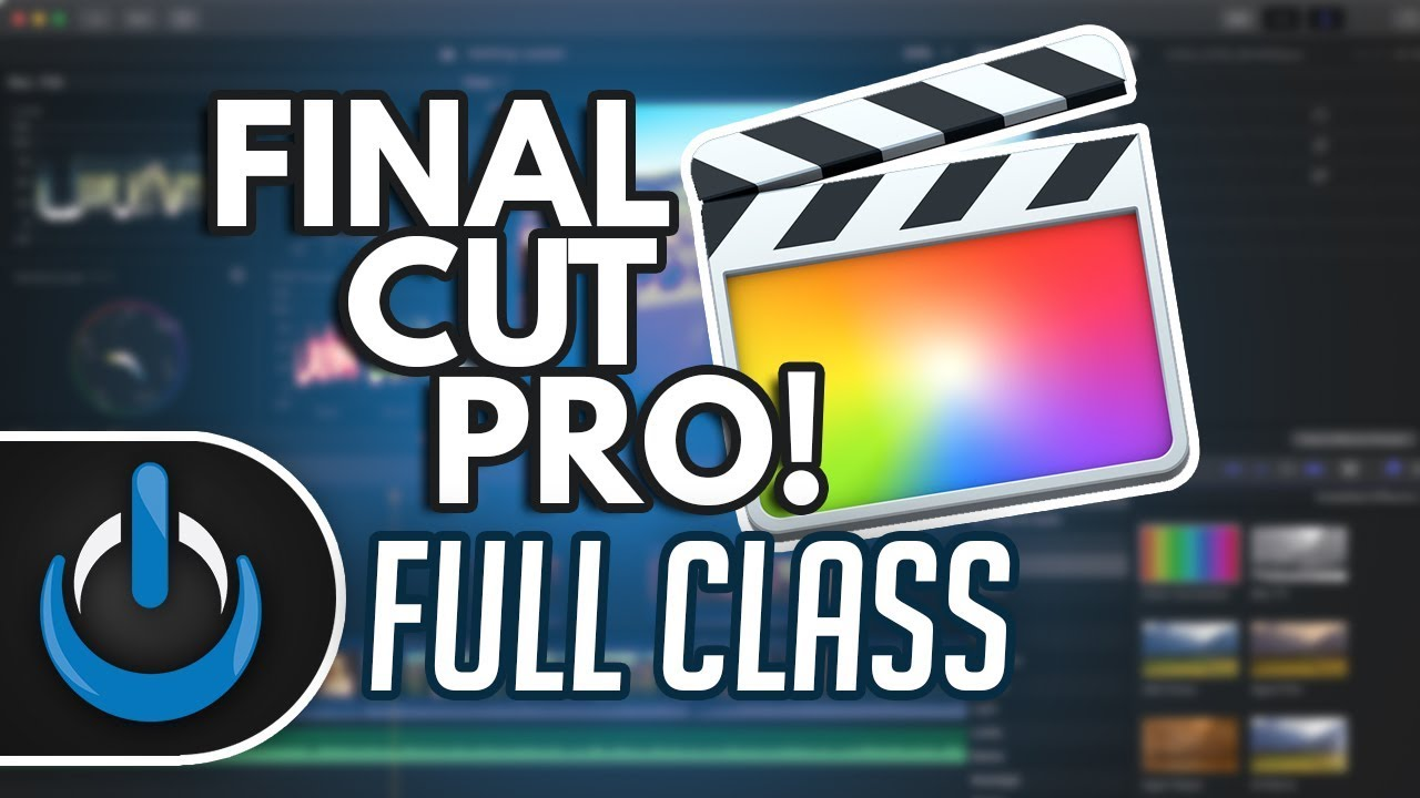 Final Cut Pro X - Full Class with Free PDF Guide 🎬 Image'