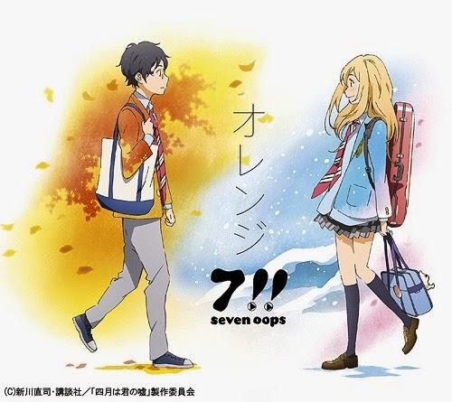 7!! - Orange [Shigatsu wa Kimi no Uso ED 2] Lyrics Image'
