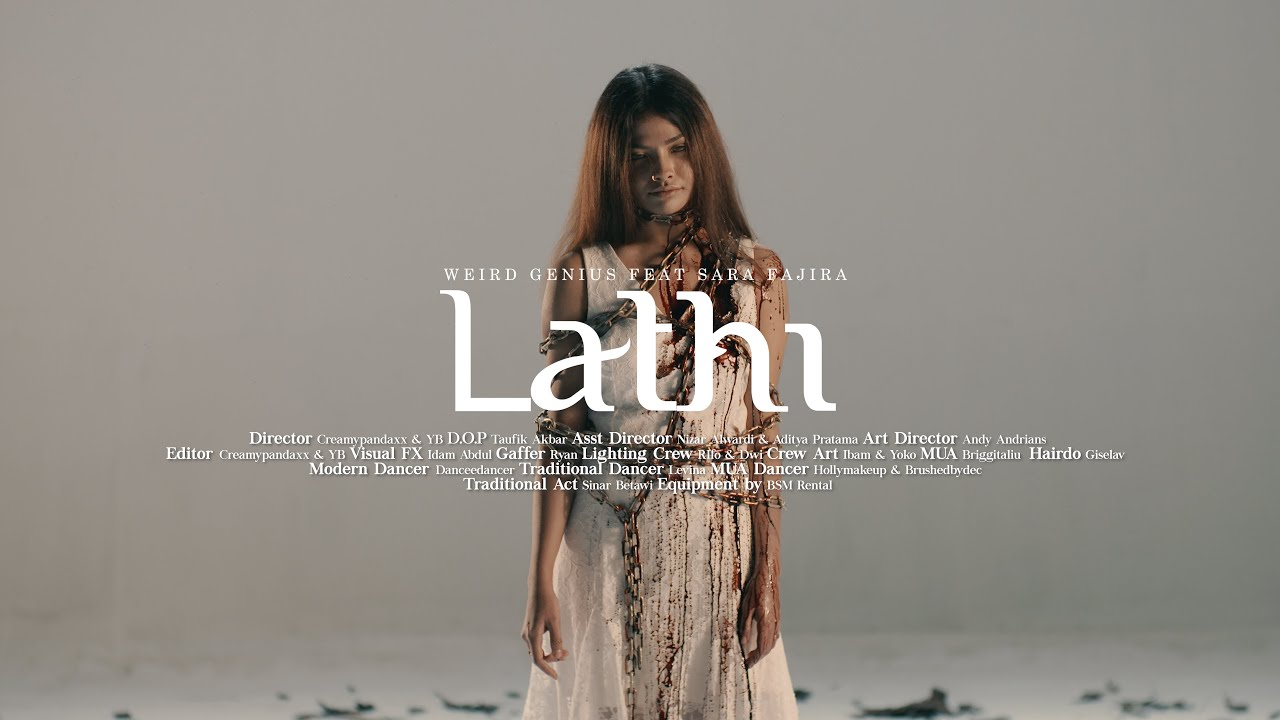 Weird Genius - Lathi (ft. Sara Fajira) Official Music Video Image